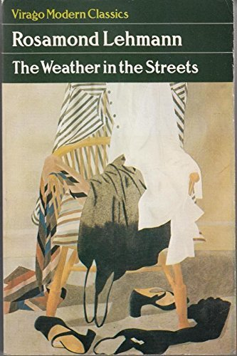 9780385279574: The weather in the streets (A Virago modern classic)