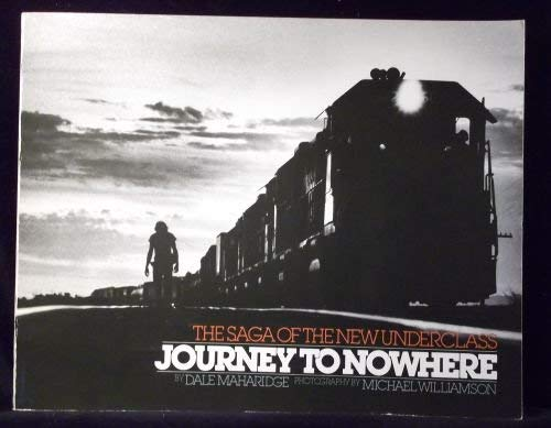 9780385279659: Title: Journey to Nowhere The Saga of the New Underclass