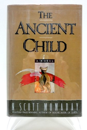 9780385279727: Ancient Child: A Novel