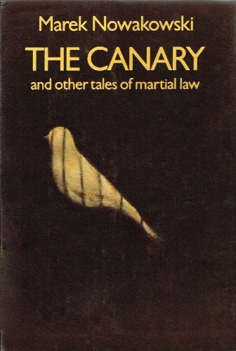 The Canary and Other Tales of Martial: Marek Nowakowski