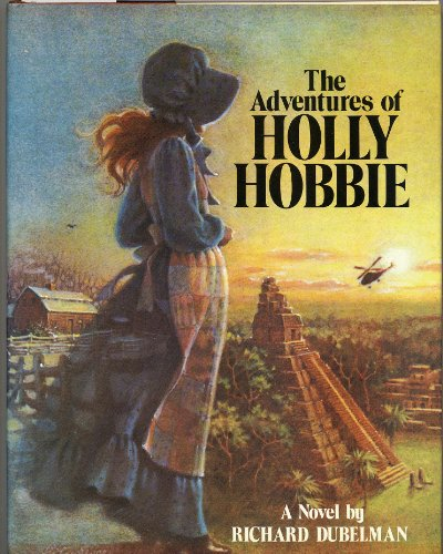 9780385280198: The Adventures of Holly Hobbie