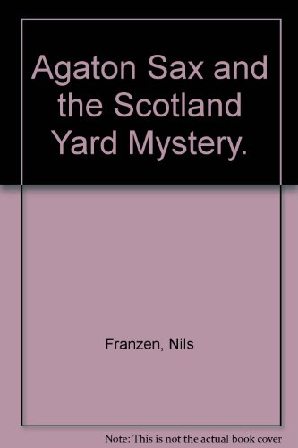 9780385280235: Agaton Sax and the Scotland Yard Mystery.