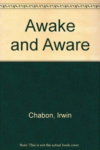 9780385280372: Awake and Aware