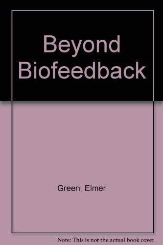 9780385280662: Beyond Biofeedback
