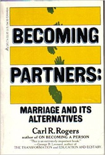 9780385280709: Becoming Partners: Marriage and Its Alternatives