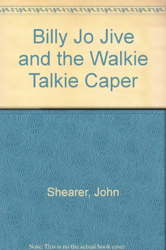 9780385280907: Billy Jo Jive and the Walkie Talkie Caper