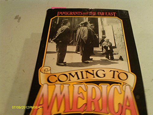 9780385281157: Coming to America: Immigrants from the Far East