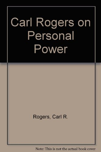 9780385281690: Carl Rogers on Personal Power: Inner Strength and Its Revolutionary Impact