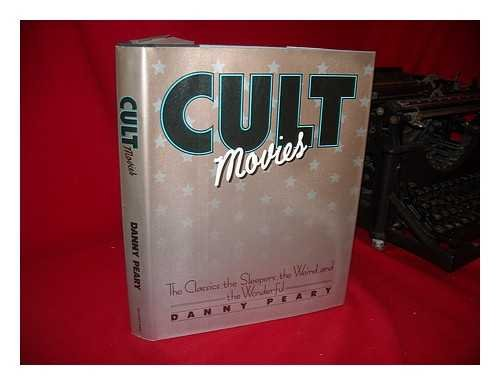9780385281850: Cult Movies: The Classics the Sleepers the Weird and the Wonderful