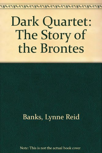 9780385281881: Dark Quartet: The Story of the Brontes