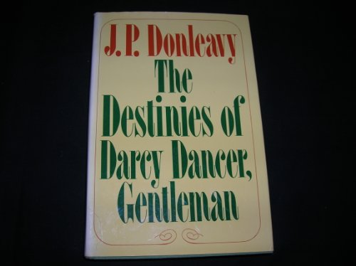 9780385282079: The Destinies of Darcy Dancer, Gentleman