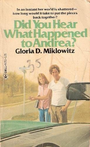 9780385282086: Did You Hear What Happened to Andrea?: A Novel