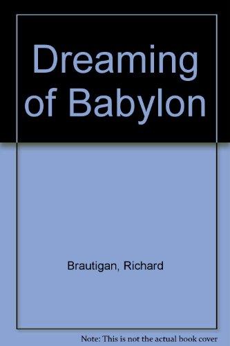 9780385282215: Dreaming of Babylon