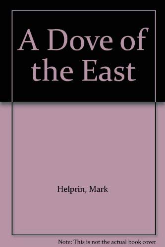 9780385282338: A Dove of the East