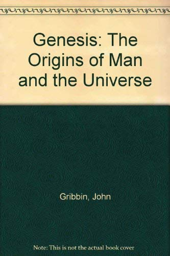 9780385283212: Genesis: The Origins of Man and the Universe