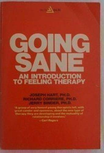 9780385283403: Going Sane: An Introduction to Feeling Therapy