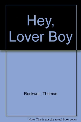 9780385284042: Hey, Lover Boy