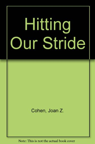 9780385284097: Hitting Our Stride