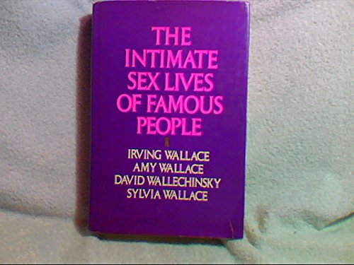 9780385284707: The Intimate Sex Lives of Famous People