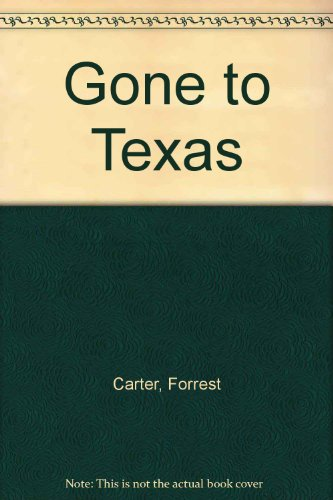 9780385285353: Gone to Texas