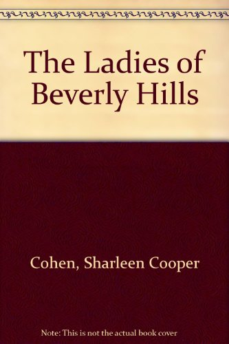 9780385285414: The Ladies of Beverly Hills