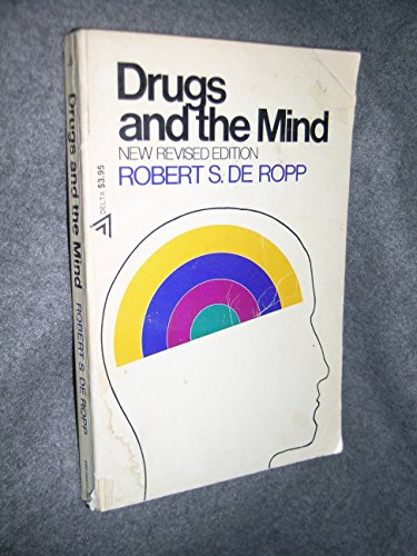 9780385285742: Drugs and the Mind