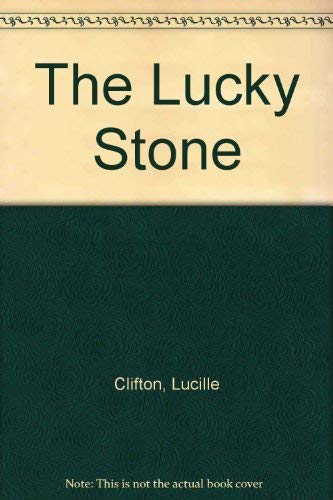 The Lucky Stone (038528599X) by Clifton, Lucille