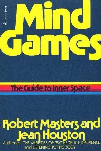 Mind Games: Jean Houston; Robert