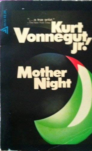 Mother Night: Vonnegut, Kurt