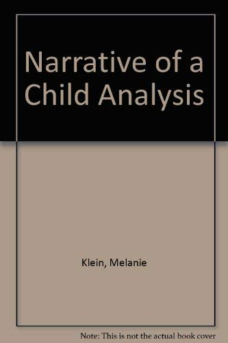 9780385287029: Narrative of a Child Analysis