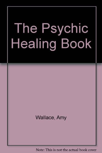 9780385288149: The Psychic Healing Book