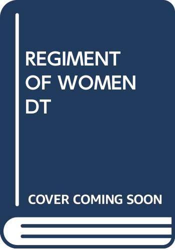 9780385288330: Regiment of Women