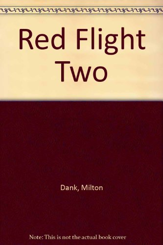 Red Flight Two: Dank, Milton