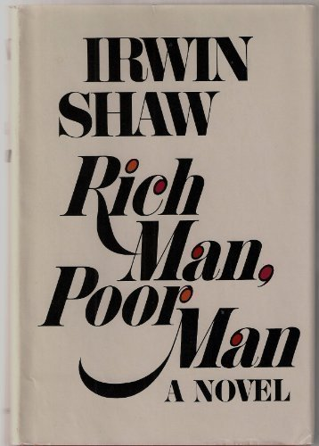 Rich Man, Poor Man: Shaw, Irwin