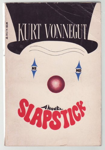 9780385289351: Slapstick: Or Lonesome No More!