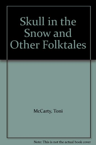 9780385289412: Skull in the Snow and Other Folktales