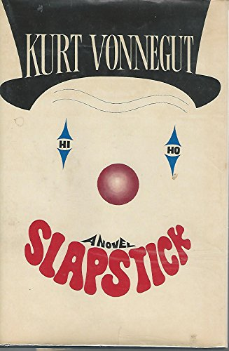 9780385289443: Slapstick: Or Lonesome No More!