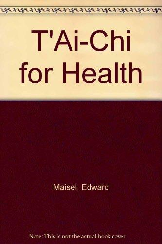 9780385290012: T'Ai-Chi for Health
