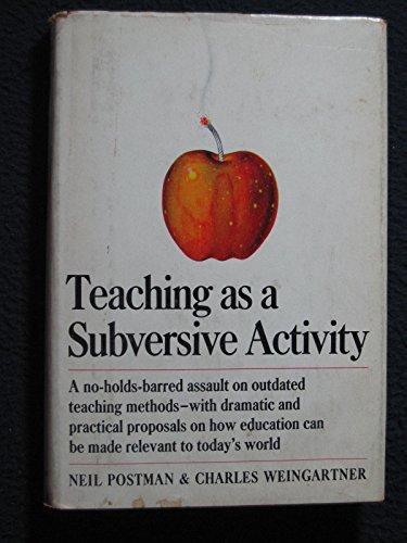 9780385290081: Teaching As a Subversive Activity