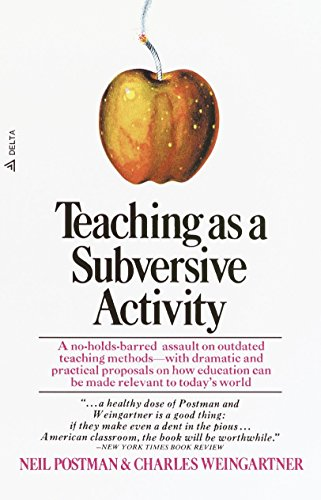 9780385290098: Teaching as a Subversive Activity (Delta Book)