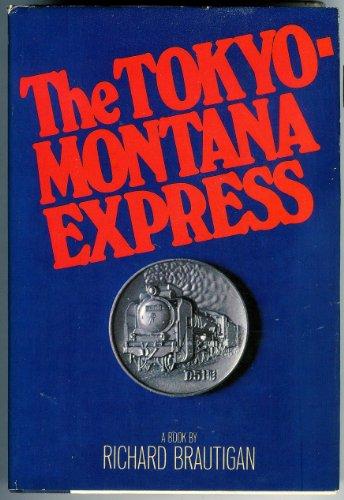 9780385290333: The Tokyo-Montana Express
