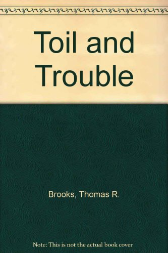 9780385290715: Toil and Trouble