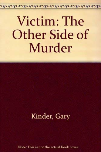 9780385291057: Victim: The Other Side of Murder