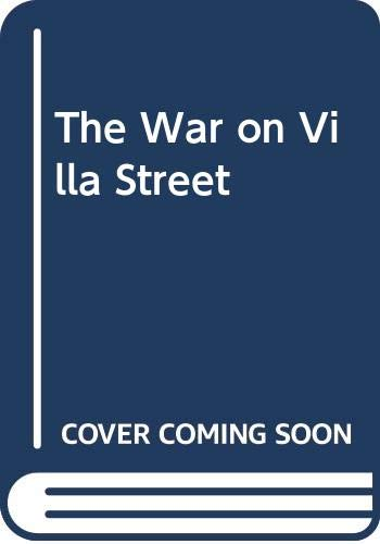 9780385291125: The War on Villa Street