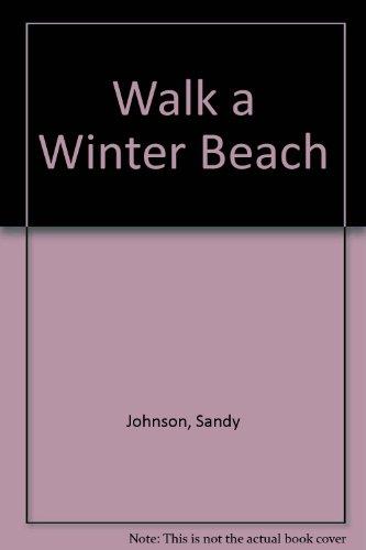 9780385291132: Walk a Winter Beach
