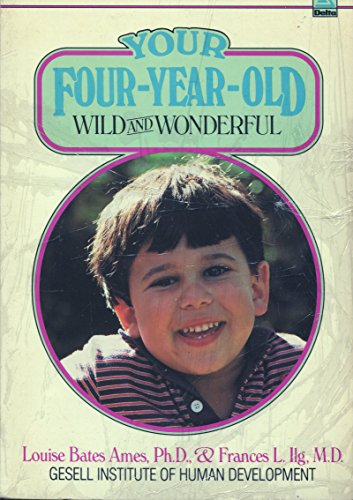9780385291439: Your Four-Year-Old: Wild and Wonderful