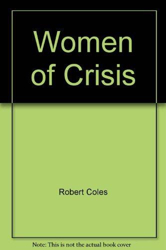 9780385291699: Women of Crisis
