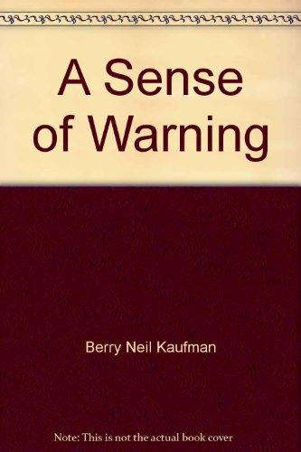 9780385292122: A Sense of Warning