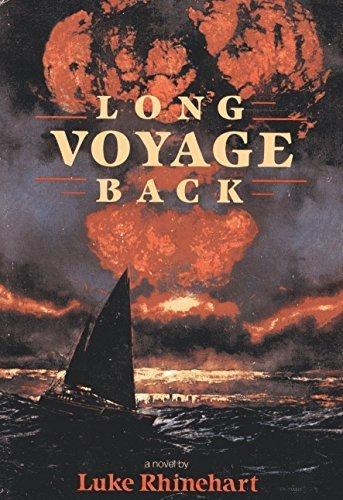 9780385292221: Long Voyage Back