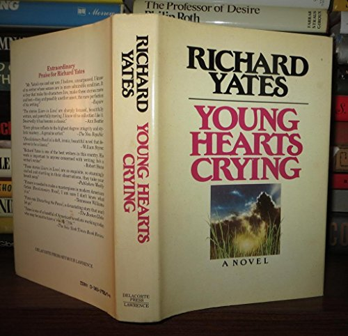 Young Hearts Crying (First Edition): Yates, Richard
